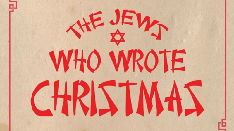 the jews who wrote christmast copyright - Jews On Christmas